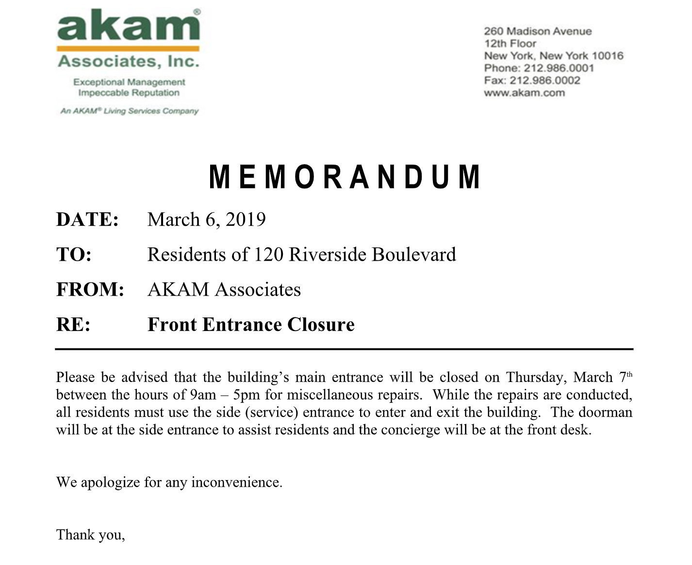"A memo from AKAM Associates, which manages the building, informing residents that the entrance would be closed ""for miscellan"