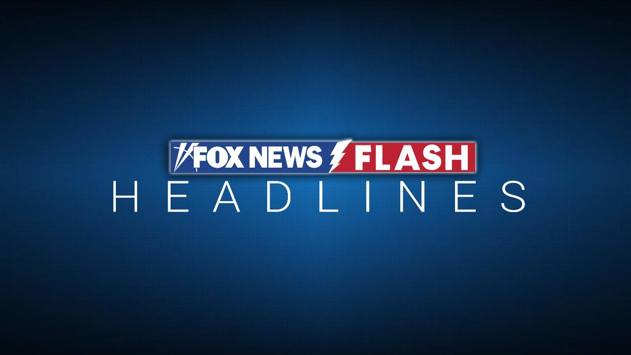 Fox News Flash top headlines for May 15
