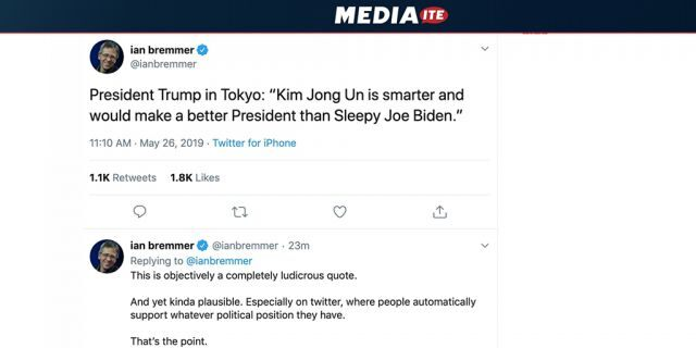 Foreign policy expert Ian Bremmer, president and founder of Eurasia Group and a New York University political science professor, got in trouble for a tweet of a fake quote attributed to President Trump. (Mediaite)