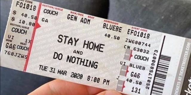 """""""Stay Home and Do Nothing,"""" a Photoshopped ticket posted to Mario Lopez's Instagram Story reads."""