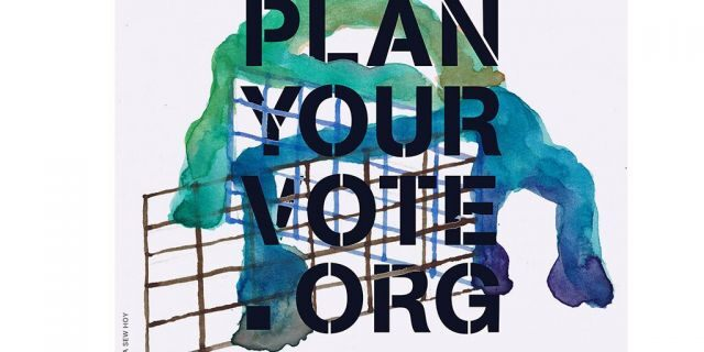 """The """"Plan Your Vote"""" website created a digital library of voting advocacy visuals for citizens to download for free and circulate. (Plan Your Vote)"""