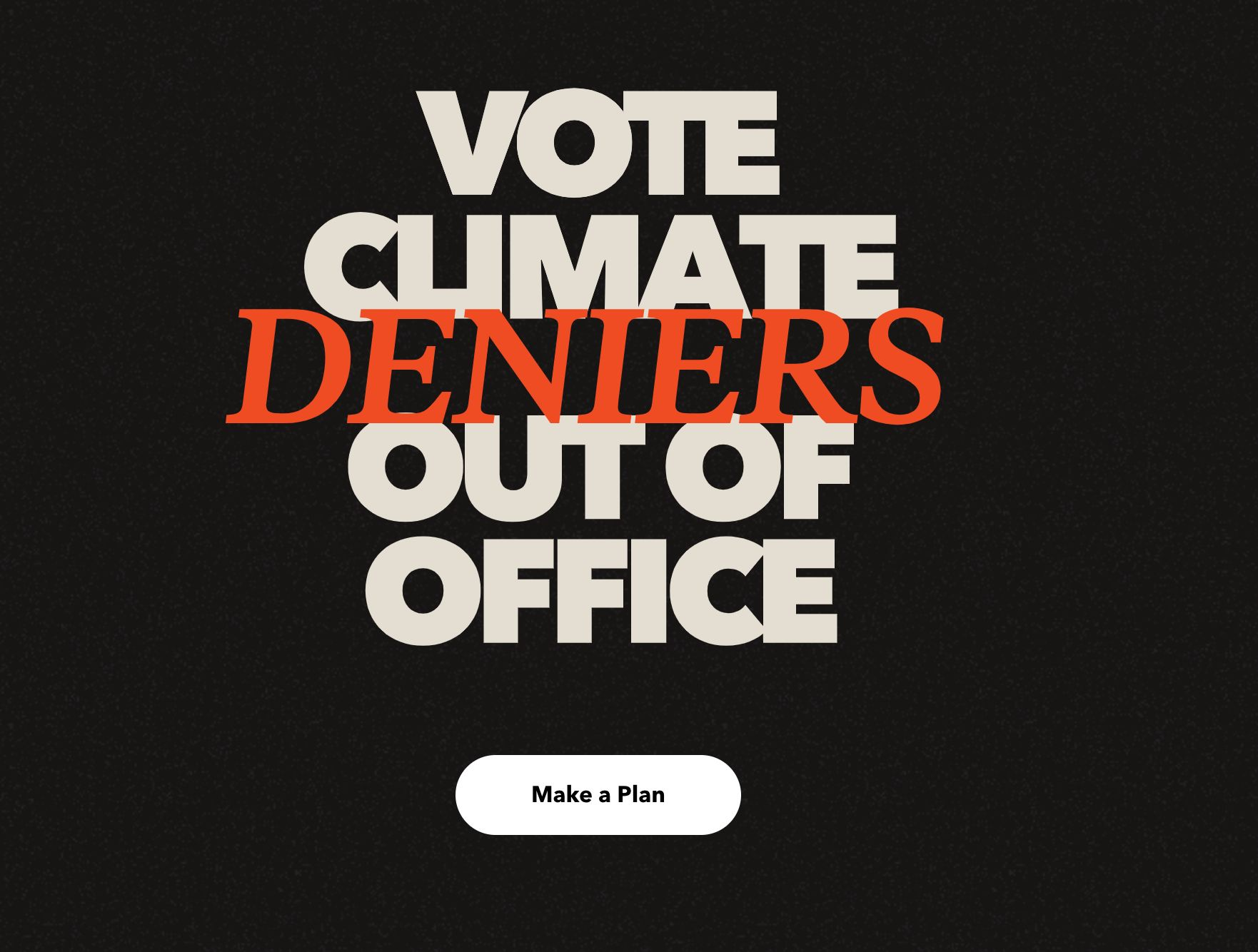 "Bold graphics on Patagonia's website urge visitors to ""vote climate deniers out of office."""
