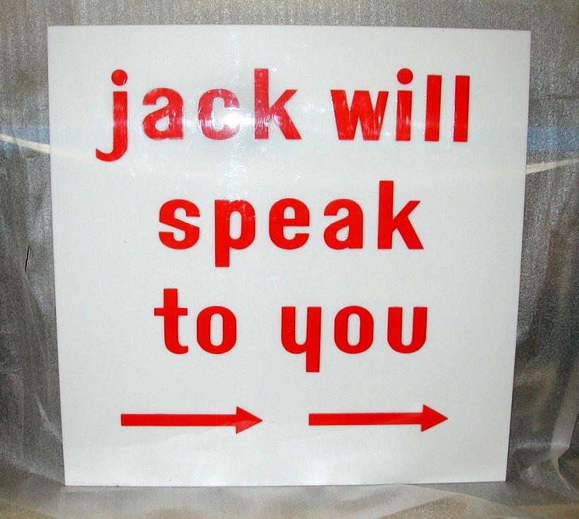 jack will speak to you
