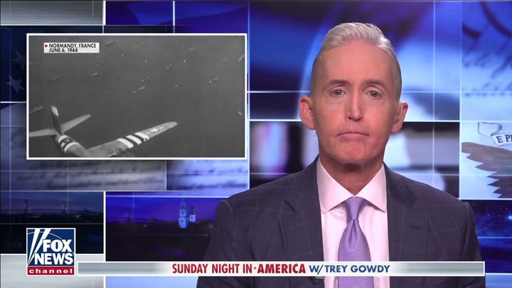 Trey Gowdy marks the 77th anniversary of D-Day
