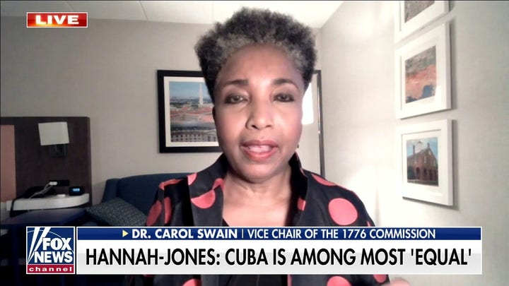 Dr. Carol Swain calls 1619 Project founder's comments on communism, Cuba an 'ignorance of history'
