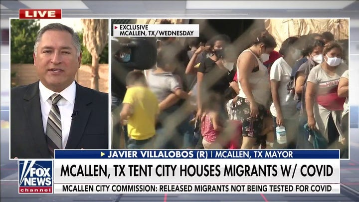 McAllen, Texas mayor says town at 'breaking point' after constructing 'tent city' for COVID-positive migrants
