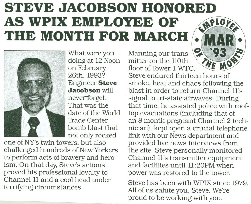 WPIX network awarded Steven Jacobson employee of the month for his heroic acts following the 1993World Trade Center bom